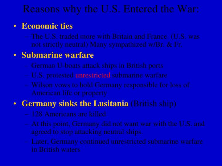 the reasons why the u s entered