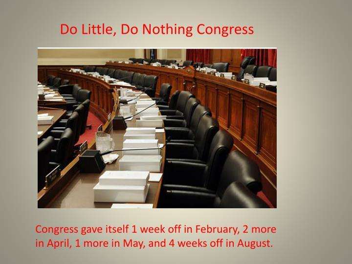 Do Little, Do Nothing Congress