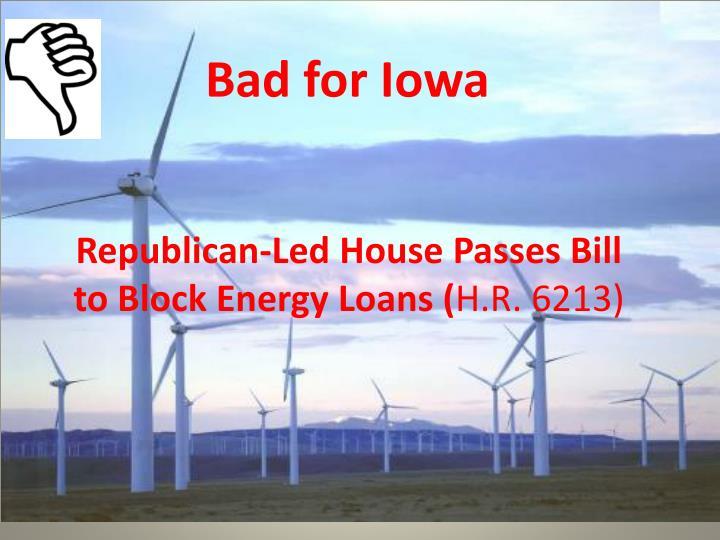 Bad for Iowa