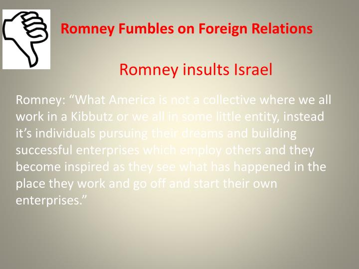 Romney Fumbles on Foreign Relations