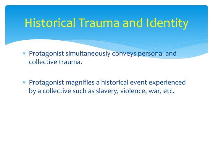 Historical Trauma and Identity