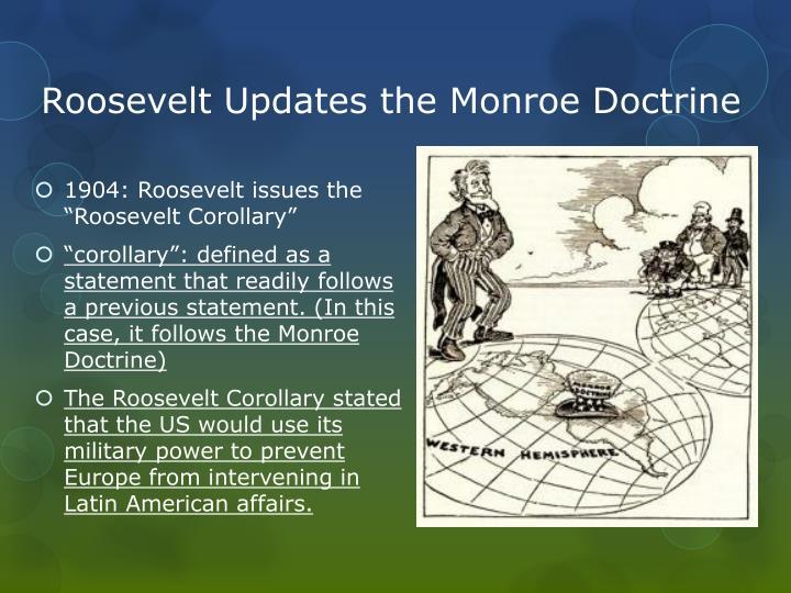 Roosevelt Updates the Monroe Doctrine