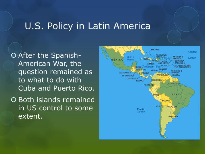 U.S. Policy in Latin America
