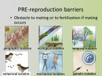 pre reproduction barriers