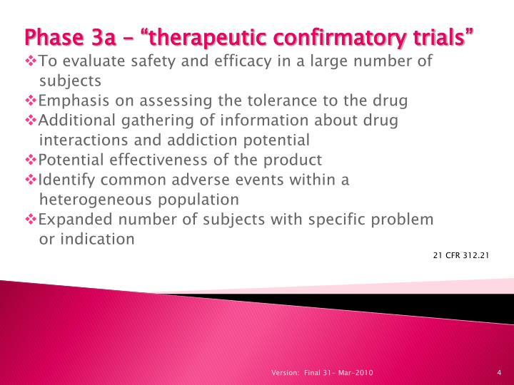 """Phase 3a – """"therapeutic confirmatory trials"""""""