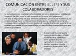 comunicaci n entre el jefe y sus colaboradores