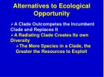 alternatives to ecological opportunity1