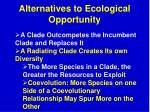 alternatives to ecological opportunity2
