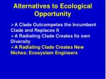 alternatives to ecological opportunity3