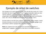 ejemplo de rbol de switches1