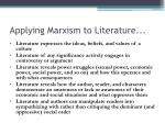 a pplying marxism to literature