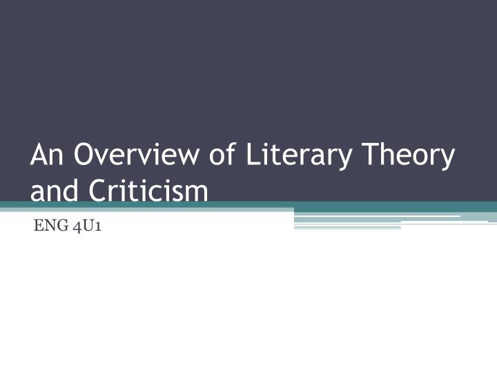an overview of literary theory and criticism n.