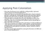 applying post colonialism