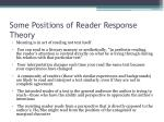 some positions of reader response theory