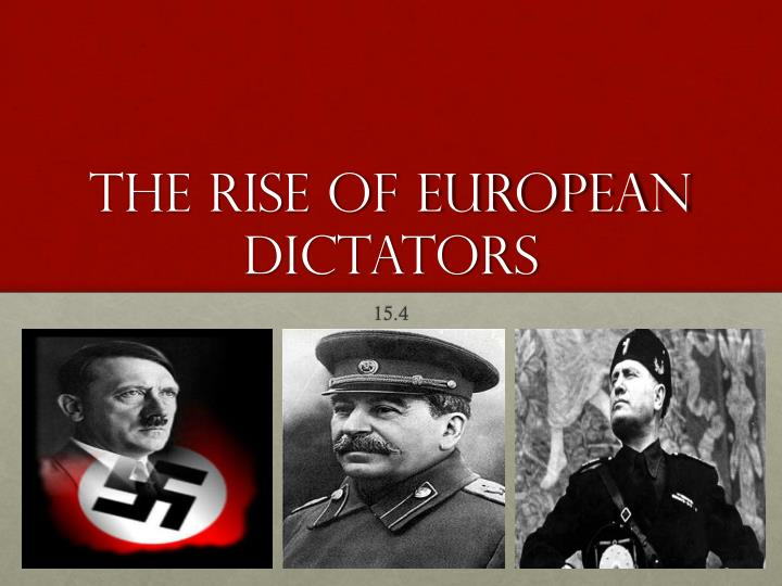 the rise of european dictators n.