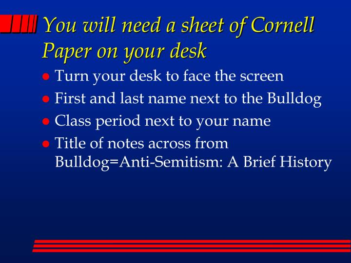 you will need a sheet of cornell paper on your desk n.
