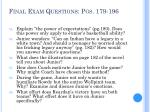 final exam questions pgs 179 196