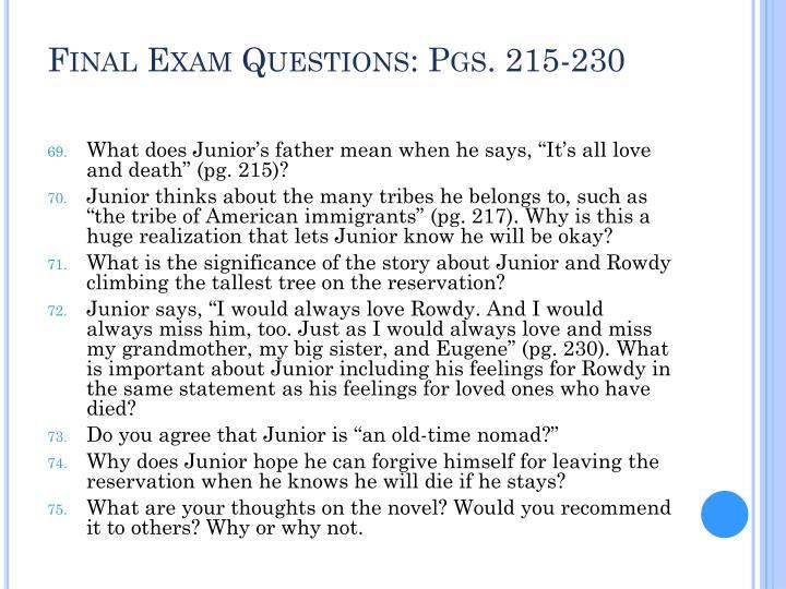 Final Exam Questions: Pgs. 215-230