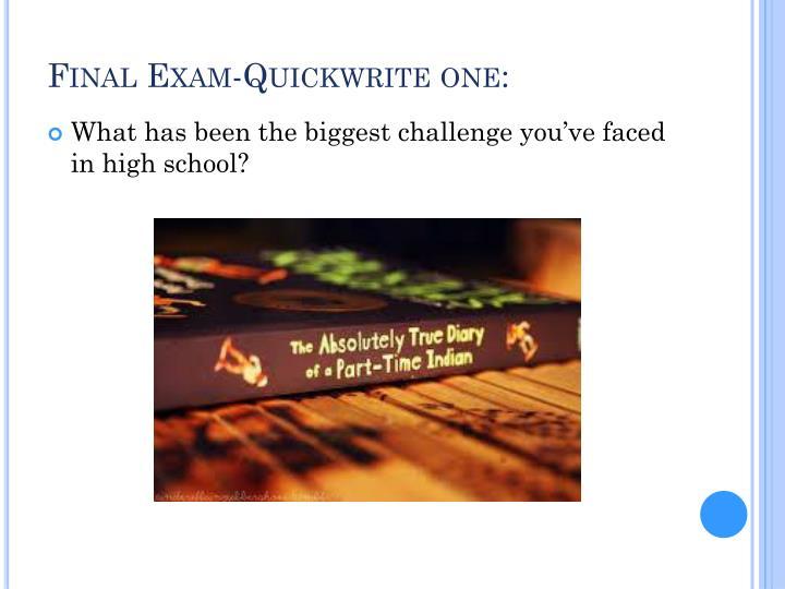 Final exam quickwrite one
