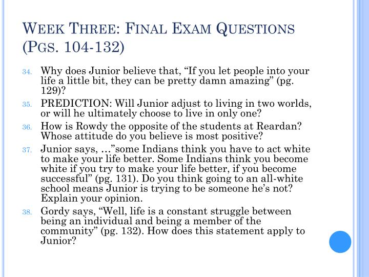 Week Three: Final Exam Questions (Pgs. 104-132)