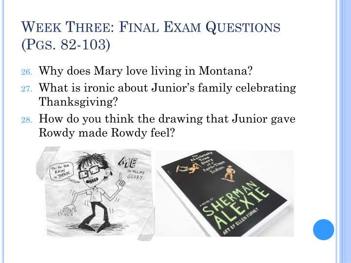 Week Three: Final Exam Questions