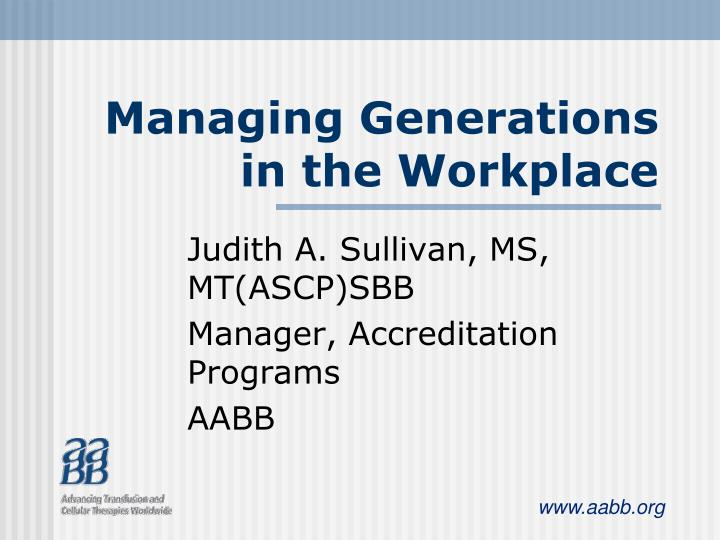 managing generations in the workplace n.