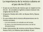 la importancia de la m sica cubana en el jazz de los ee uu
