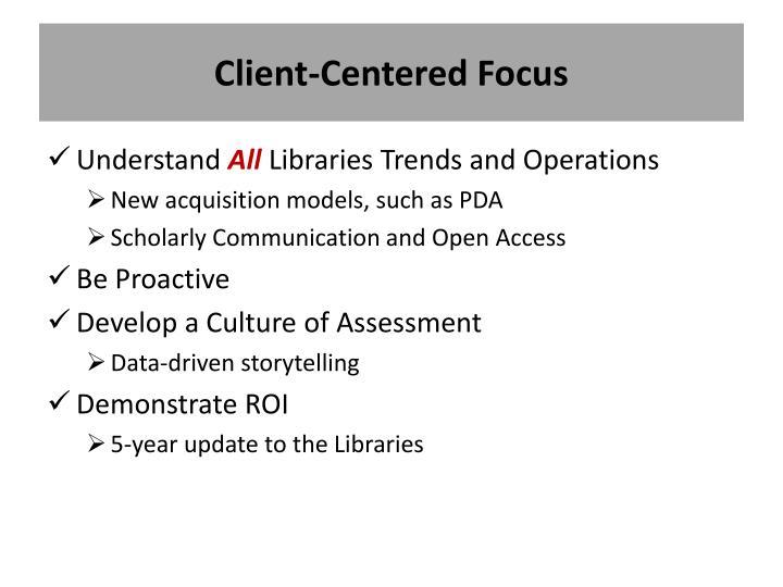Client-Centered Focus