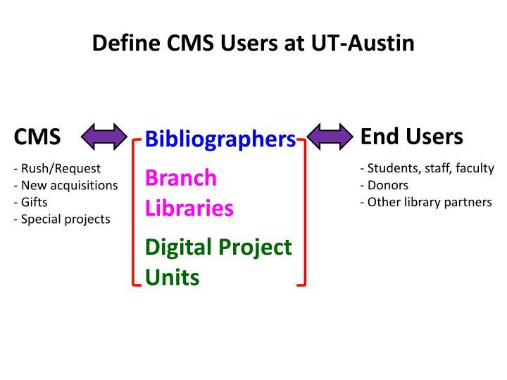 Define CMS Users at UT-Austin