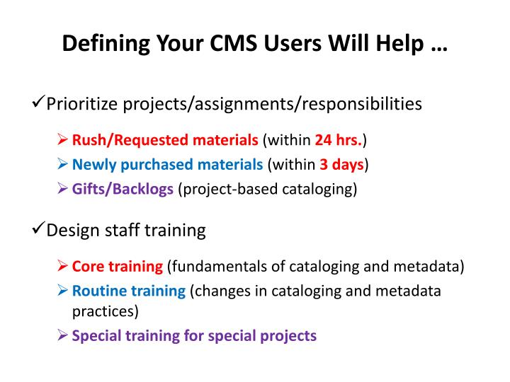 Defining Your CMS Users Will Help …