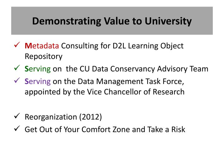 Demonstrating Value to University
