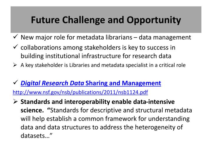 Future Challenge and Opportunity