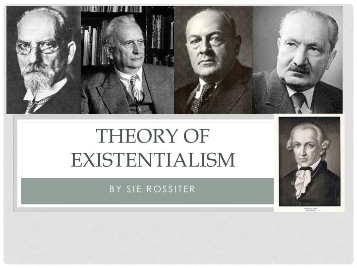 theory of existentialism