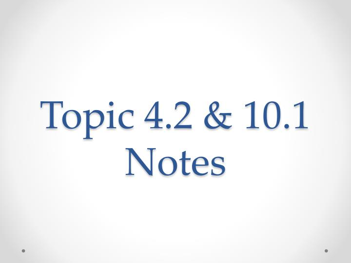 topic 4 2 10 1 notes n.