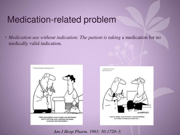 Medication-related problem