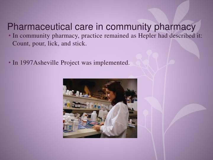 Pharmaceutical care in community pharmacy