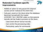 redundant hardware specific improvements