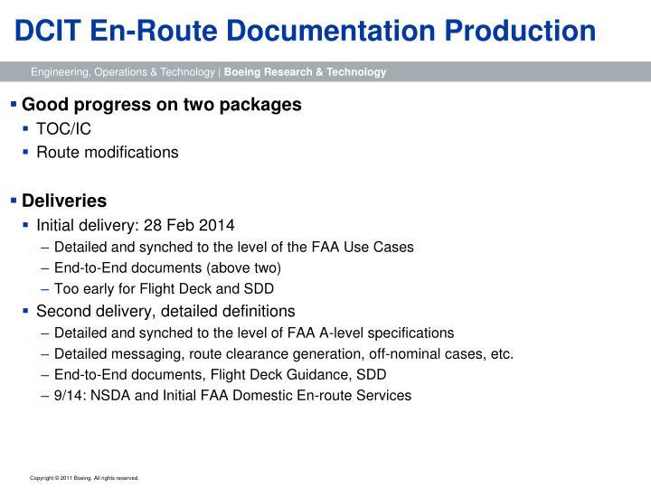 Dcit en route documentation production