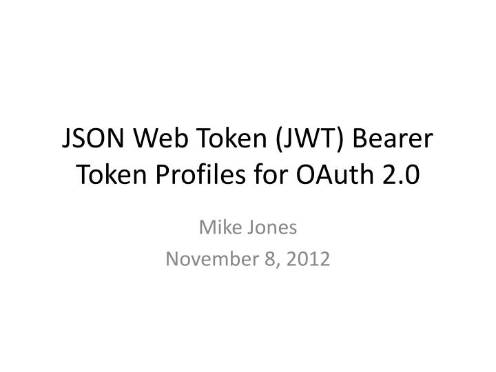 json web token jwt bearer token profiles for oauth 2 0 n.