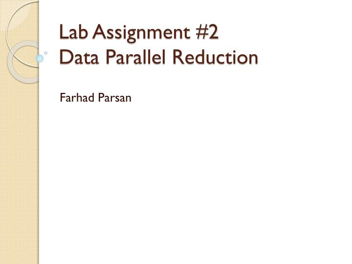 lab assignment 2 data parallel reduction n.
