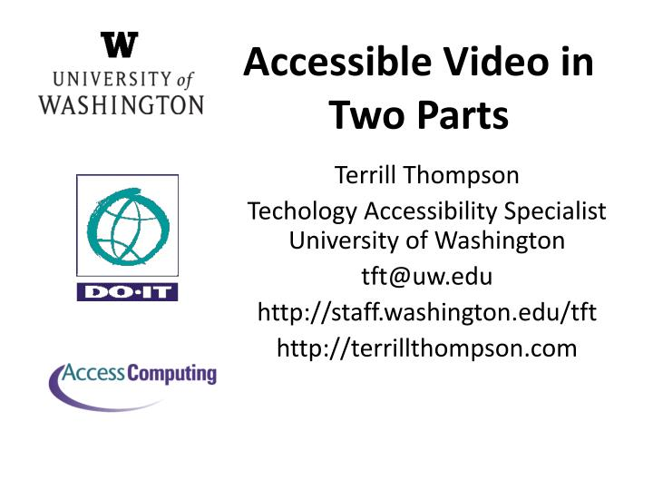 accessible video in two parts n.