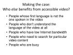 making the case who else benefits from accessible video