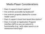 media player considerations
