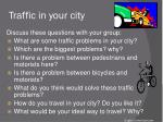 traffic in your city