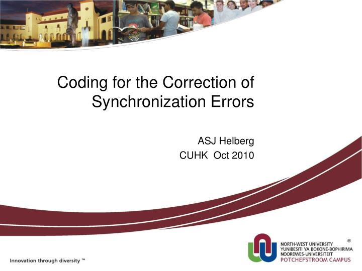 coding for the correction of synchronization errors n.