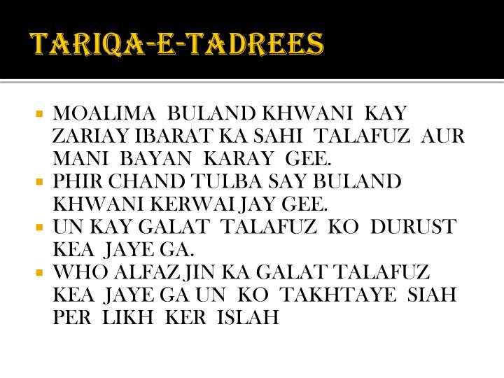 TARIQA-E-TADREES