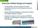 subsurface utilities design and analysis