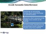 avoid acoustic interference