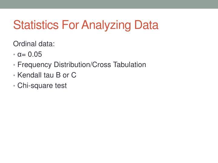 Statistics For Analyzing Data
