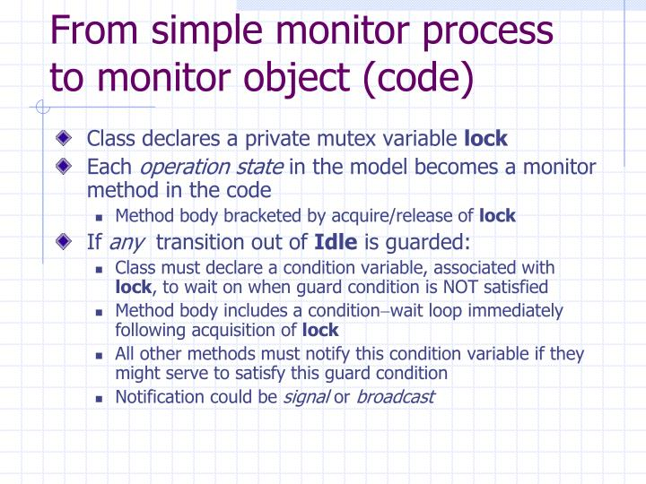 From simple monitor process to monitor object (code)